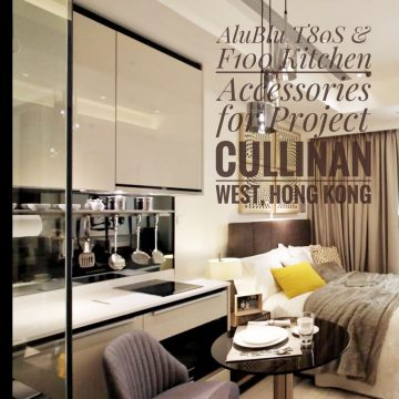 AluBlu T80S & F100 Kitchen Accessories for Cullinan West, Hong Kong